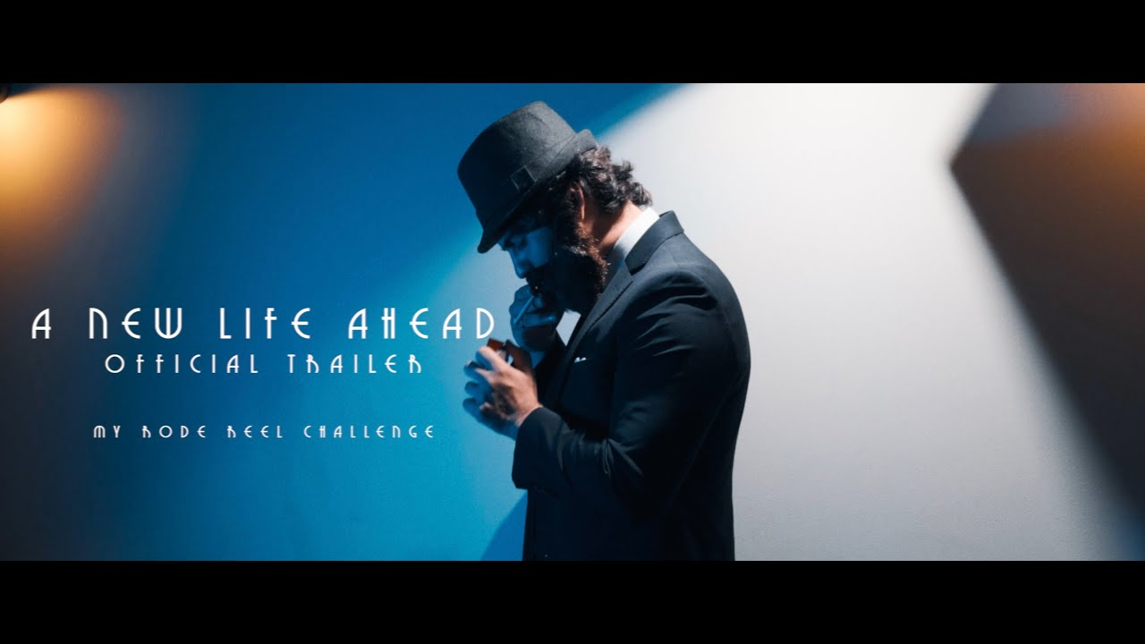 A New Life Ahead Trailer | My Rode Reel 2020