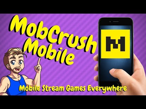 How To Stream Mobile Games To Twitch - Mobcrush Mobile
