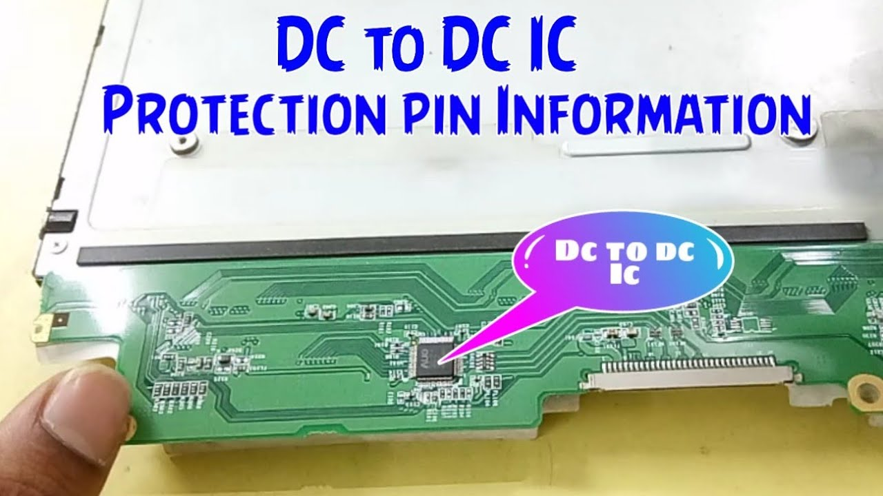 Panel DC to DC IC protection pin full information