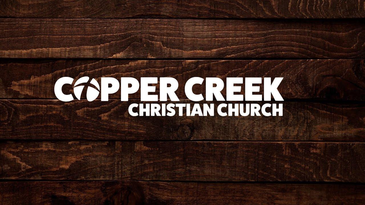 Do Not Be Afraid   Copper Creek Christian Church