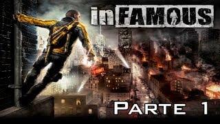 Infamous 1 Walkthrough - Parte 1 - Español