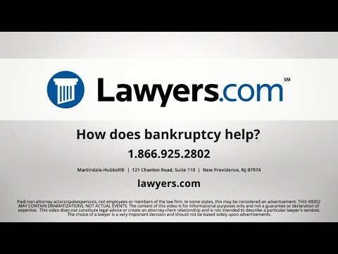 Lawyers.com Answers: How Does Bankruptcy Help?