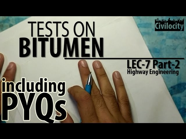 Tests On Bitumen Lec 7 Part 2 Gate
