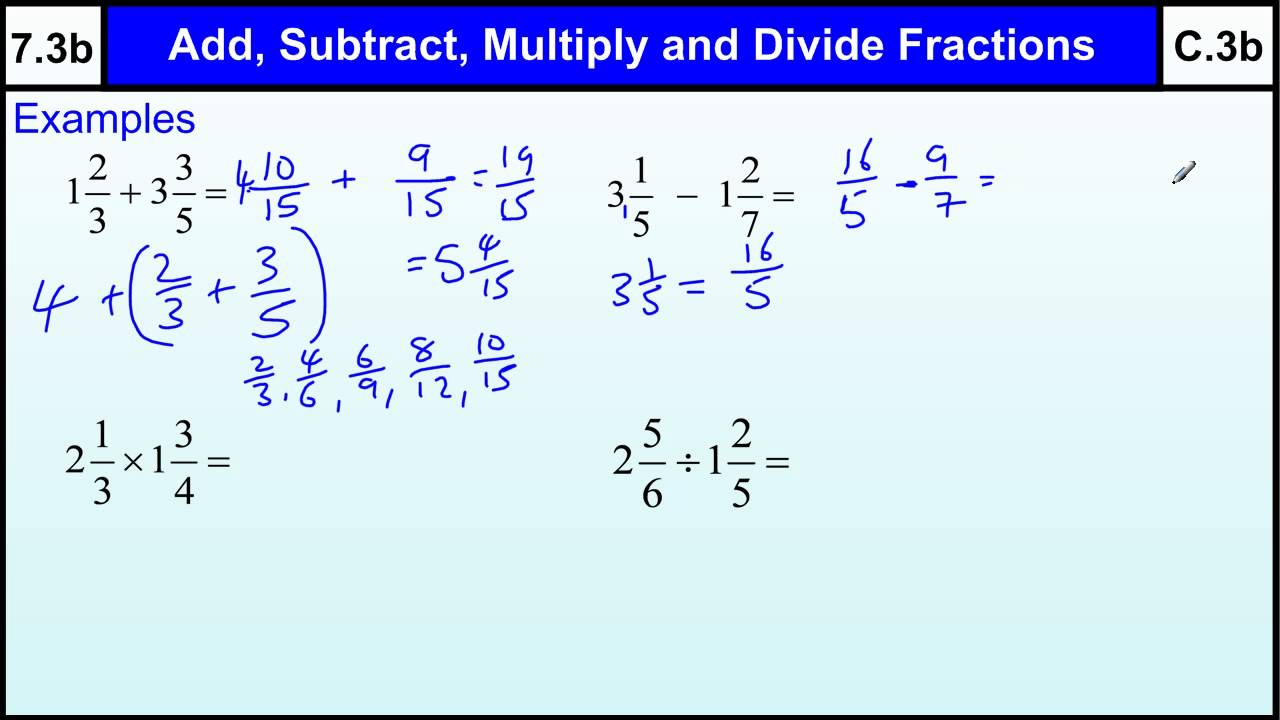 Worksheet Fractions Adding Subtracting Multiplying Dividing 7 3b fractions add subtract multiply divide basic maths core skills gcse grade c level help