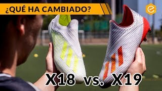 COMPARAMOS las adidas X18 vs X19