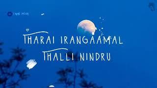iravukku nilavaga nee thondrinal song||love whats app ststus