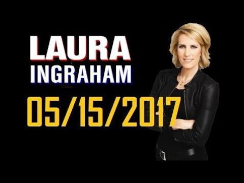 Laura Ingraham Show 5/15/17 - Defends Trump's Voter Fraud Commission As Fact Based