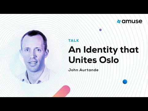 John Aurtande: An Identity that Unites Oslo at Amuse UX Conference