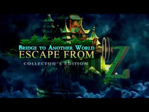 Bridge to Another World: Escape From Oz CE
