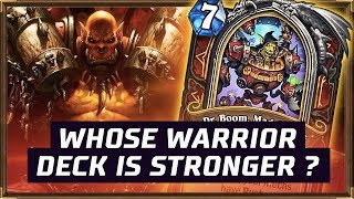 Whose Warrior Deck Is Stronger ? | Mech Warrior | The Boomsday Project | Hearthstone