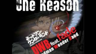 Deadman Wonderland Opening : Fade feat. DWB - One Reason + Official lyrics