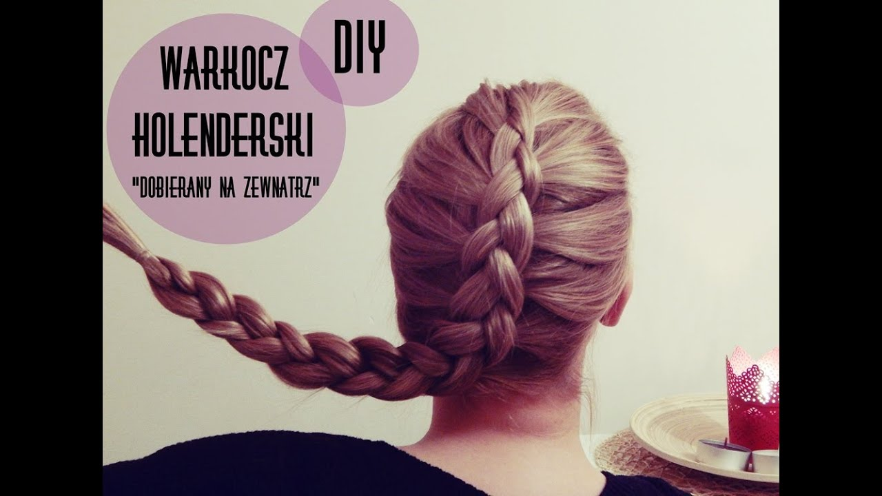 Warkocz Holenderski Braid Diy Youtube