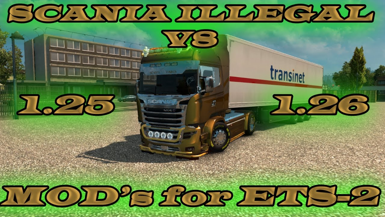 V8 illegal reworked truck v5 0 simulator games mods download - Scania Illegal V8 For 1 25 1 26 Free Download Ets2 Euro Truck Simulator 2