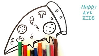 PIZZA COLORING I HOW TO DRAW AND COLORING PIZZA