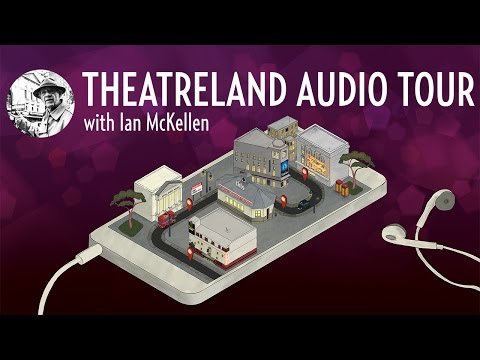 Theatreland VoiceMap Tour with Ian McKellen