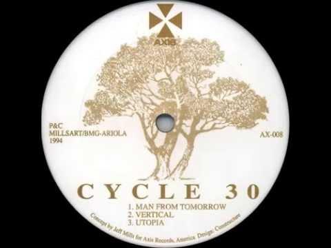 Jeff Mills – Cycle 30 - Utopia