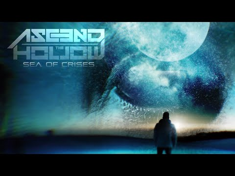 Ascend The Hollow - Sea Of Crises (feat. Jon Howard & Kris Norris)