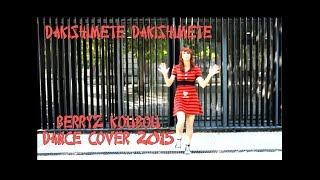 Dakishimete dakishimete  Berryz Koubou  Dance cover 2015