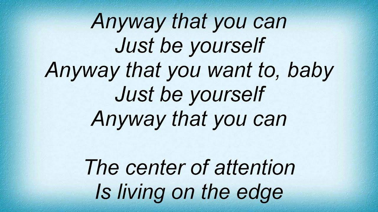 just be yourself lyrics