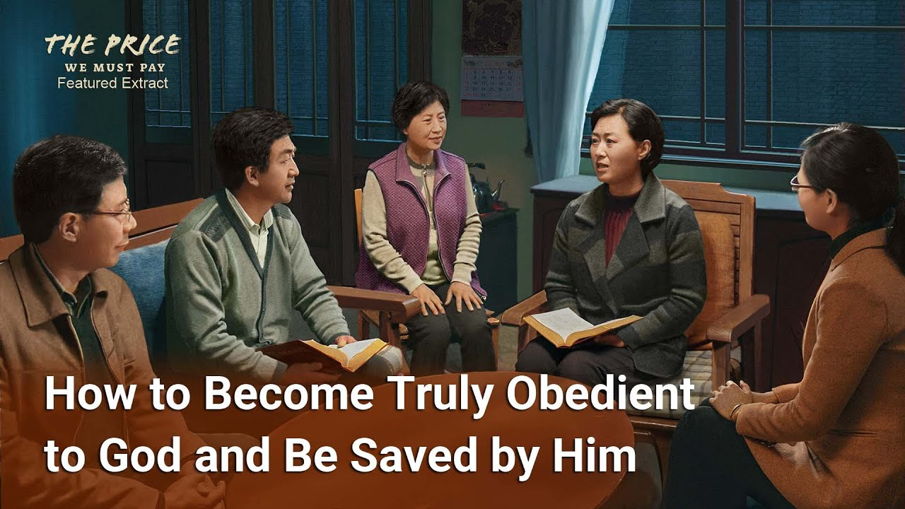 "Christian Movie Extract 2 From ""The Price We Must Pay"": How to Become Truly Obedient to God and Be Saved by Him"