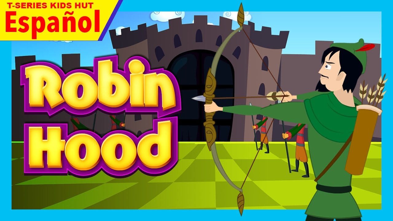 Robin Hood Cuentos En Espanol Cuentos Infantiles En Espanol