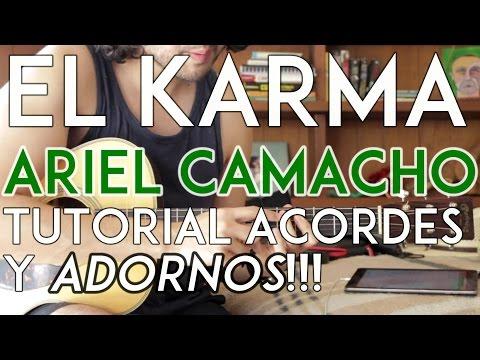 El Karma - Ariel Camacho - Tutorial - ADORNOS y ACORDES - Como tocar