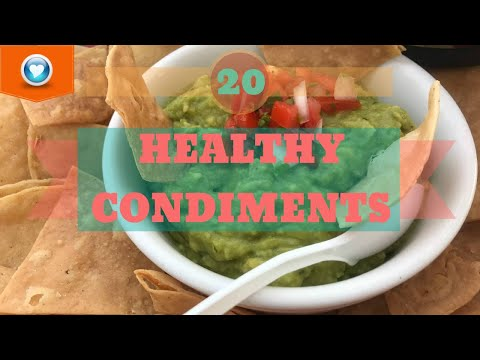 20 Healthy Condiments | And 8 Unhealthy Ones