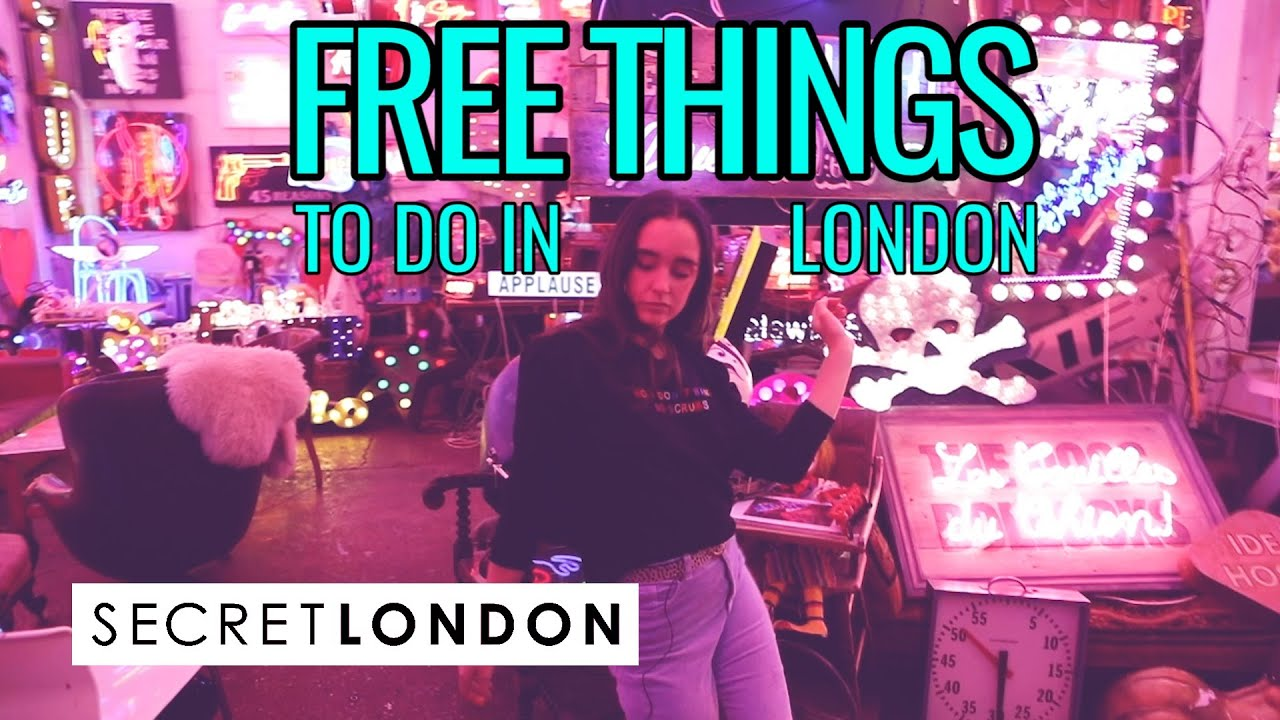 Free Things To Do In London In 2019: 175 Honestly Brilliant