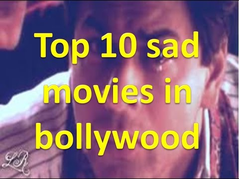 Top 10 Best Sad Movies in Bollywood
