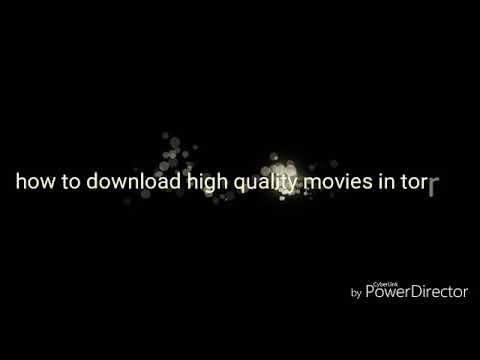 How to download high quality movie
