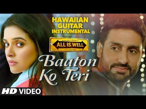 'Baaton Ko Teri' FULL VIDEO Song | ALL IS WELL | Hawaiian Guitar Instrumental By RAJESH THAKER