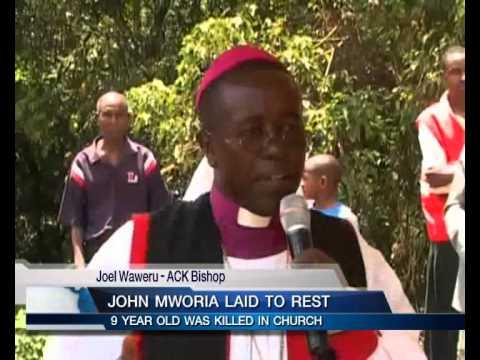 JOHN MWORIA LAID TO REST