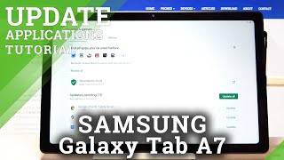 How to Download Newest App Version in Samsung Galaxy Tab A7 - Update Apps