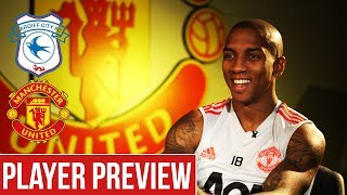 Ashley Young Excited by Solskjaer Arrival | Cardiff v Manchester United | Player Preview