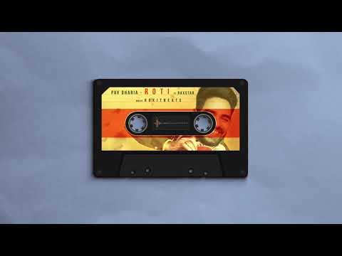 Pav Dharia - ROTI ft. Raxstar & Rokitbeats [Audio]