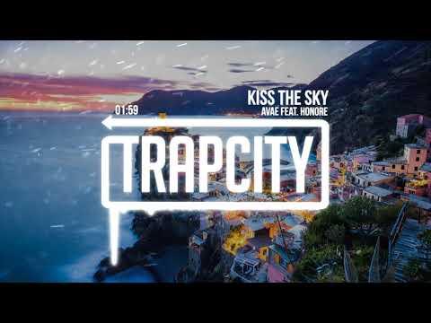 Avae - Kiss The Sky ft. Honoré