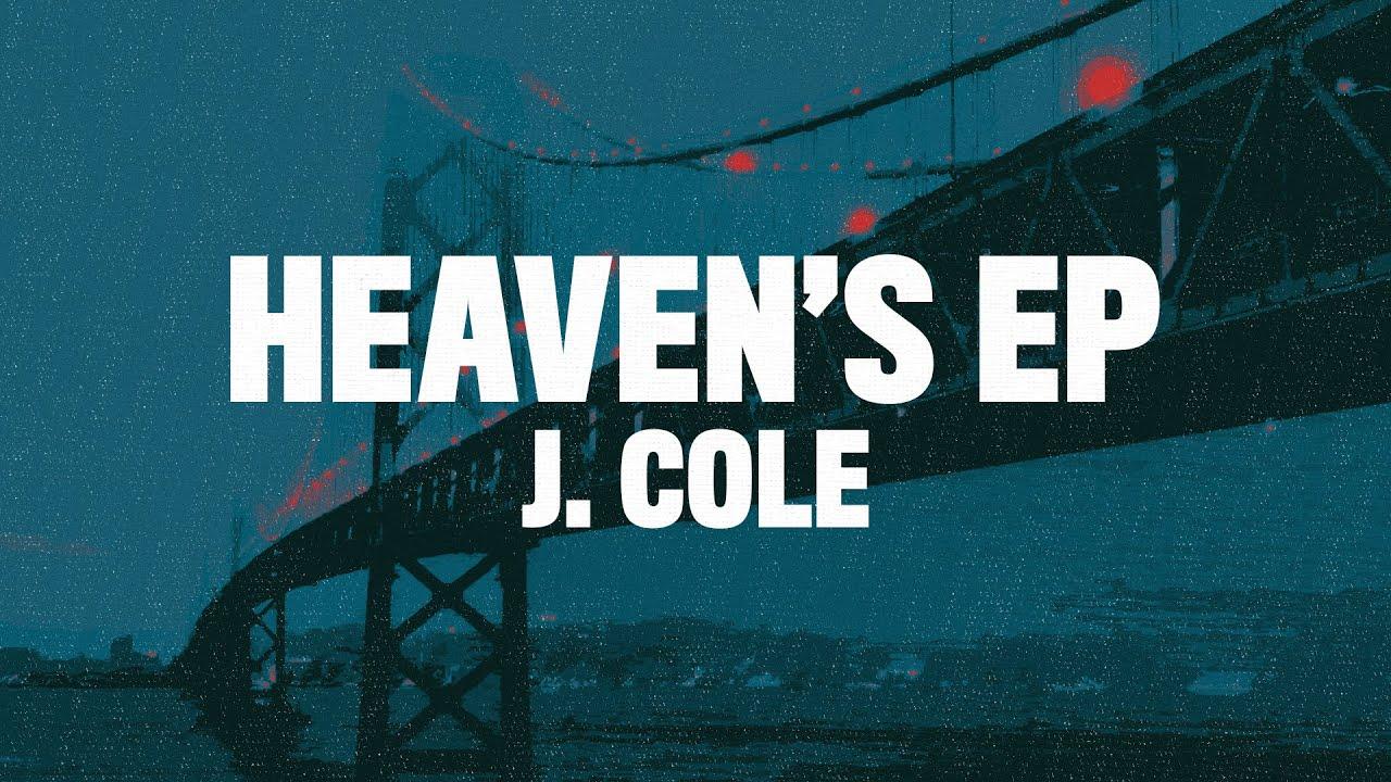 Download J. Cole - Heaven's EP (Lyrics)