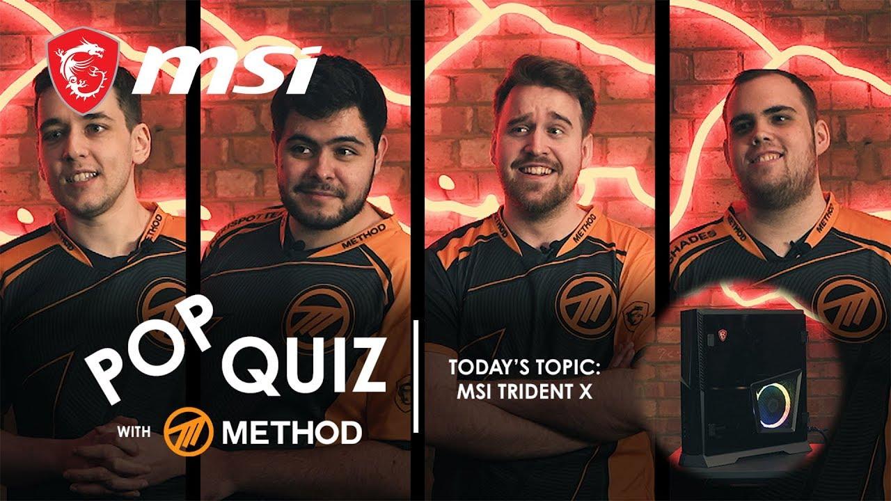 Pop Quiz with Method - Trident X | Gaming Desktop | MSI