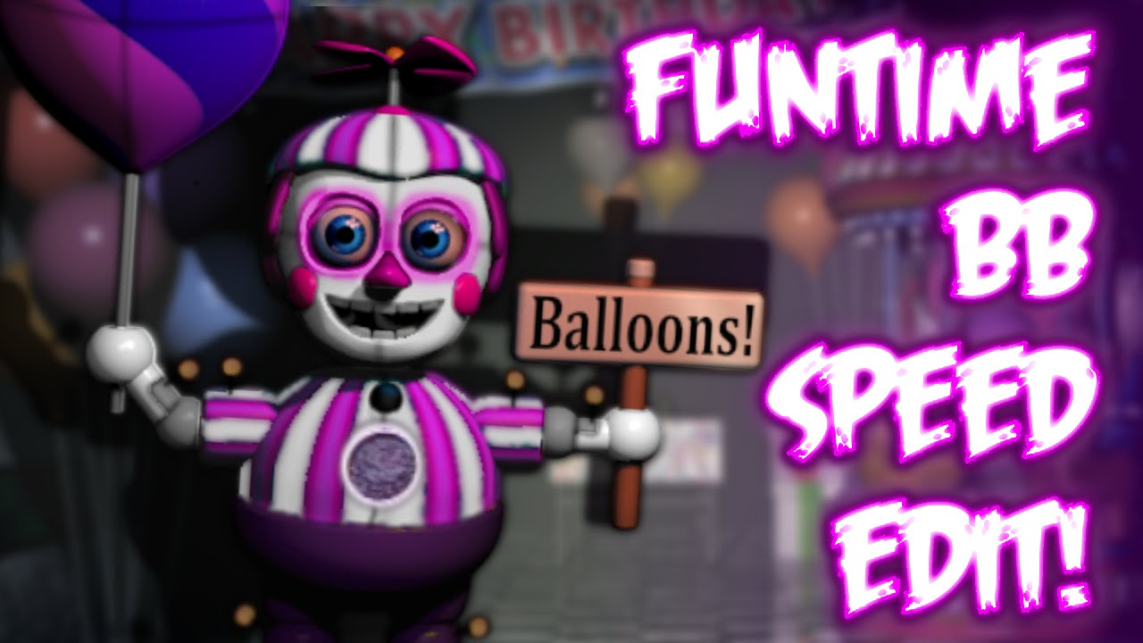 Funtime Balloon Boy Speed