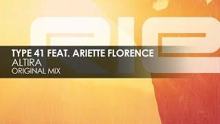 Скачать Type 41 Featuring Ariette Florence Altira