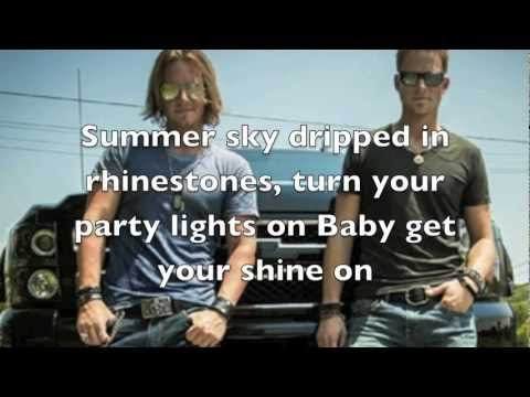 Get your shine on Florida Georgia Line Lyrics