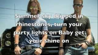 Repeat youtube video Get your shine on Florida Georgia Line Lyrics