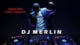 Dj Merlin - Ragga Base ( Megamix)