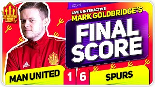 Goldbridge! Manchester United 1-6 Tottenham Match Reaction