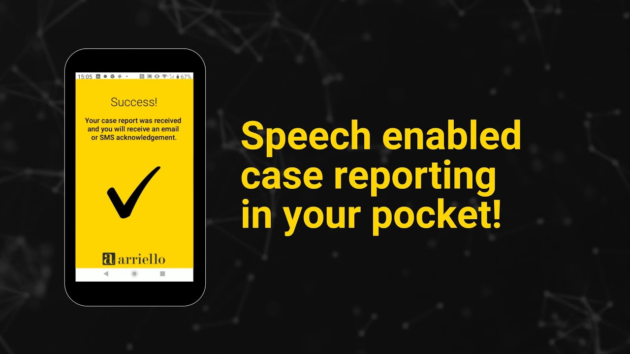 IntelliCASE - Speech enabled case reporting in your pocket!