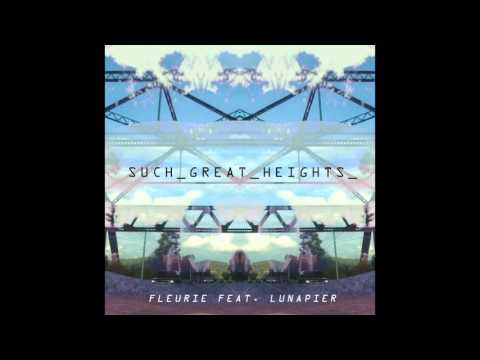 Such Great Heights (Postal Service cover) - Fleurie feat. LunaPier