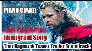 Led Zeppelin – Immigrant Song (PIANO COVER) (Thor Ragnarok Teaser Trailer Soundtrack)
