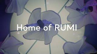 Turkey: Home of RUMI