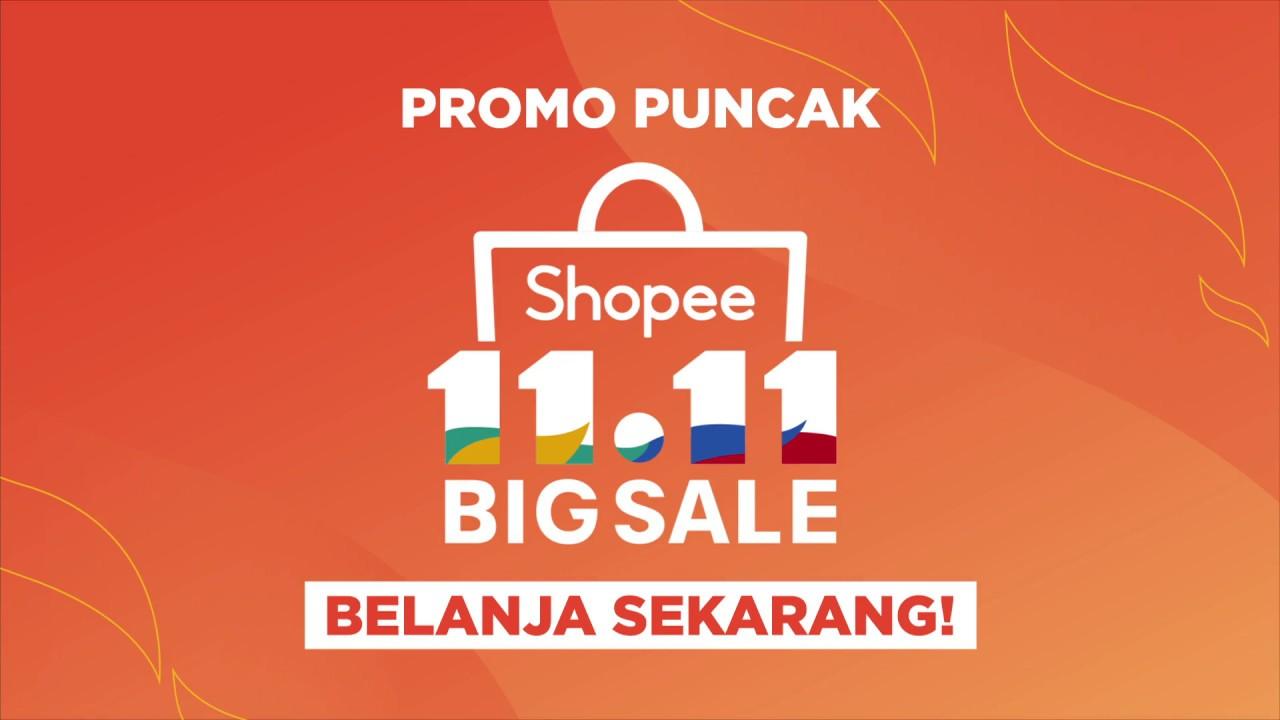 Puncak Promo Shopee 11 11 Big Sale Yuk Belanja Sekarang Youtube