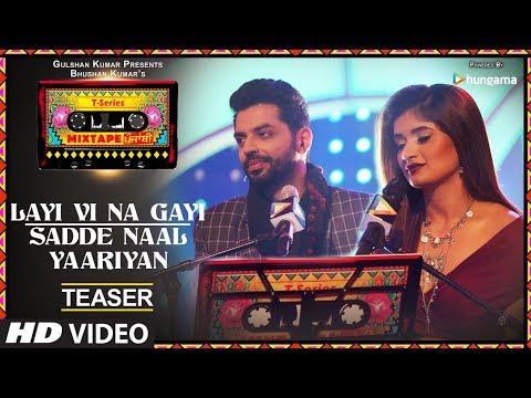 Layi Vi Na Gayi/Sadde Naal Yaariyan (Teaser) | T-Series Mixtape Punjabi | Jashan Singh Shipra Goyal